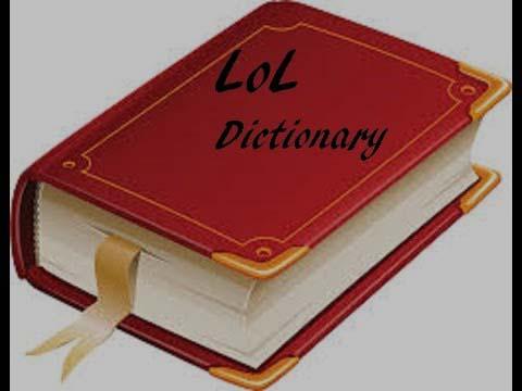 LoL Dictionary