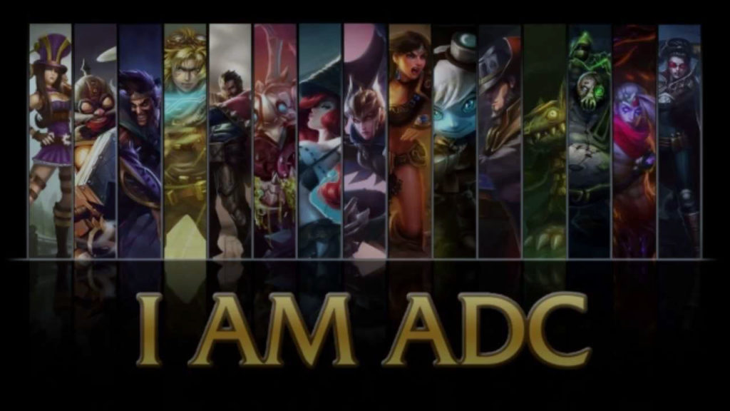 LoL I am ADC